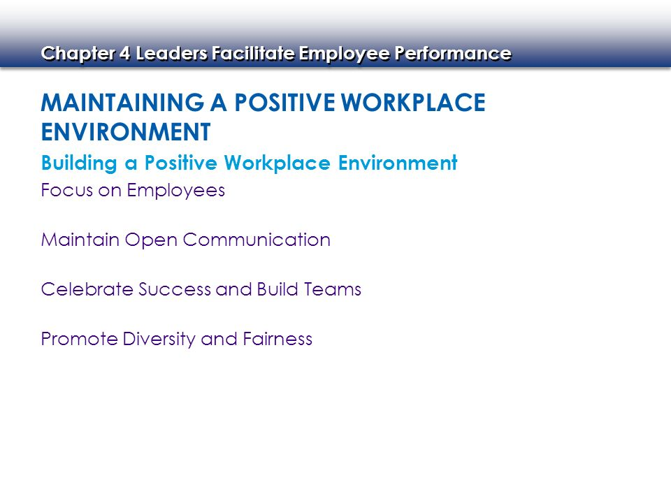 Maintaining A Positive Workplace Environment