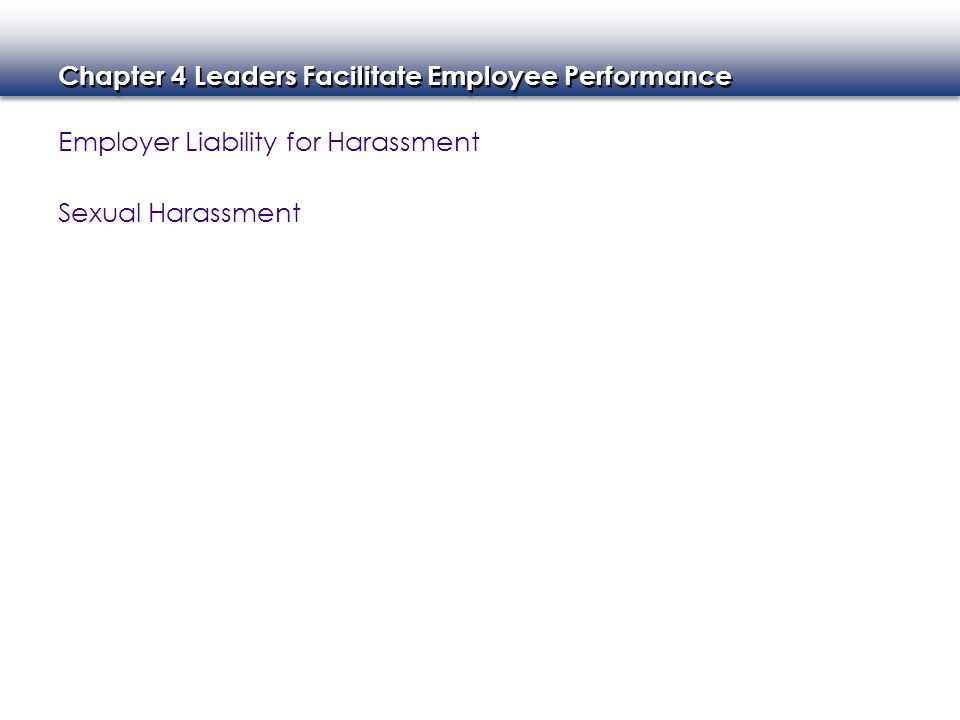 Employer Liability for Harassment
