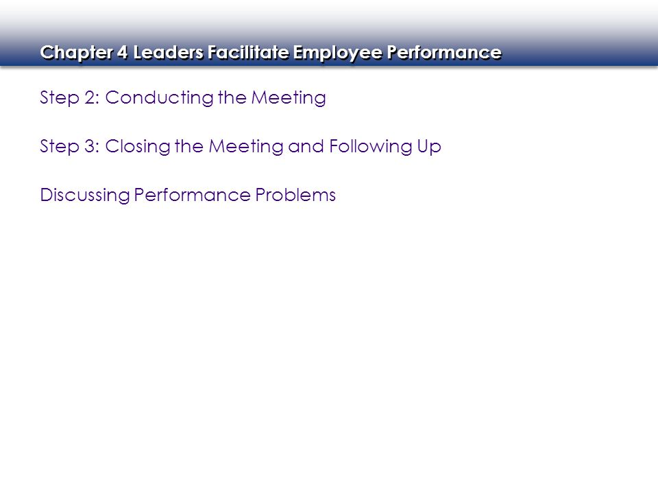 Step 2: Conducting the Meeting