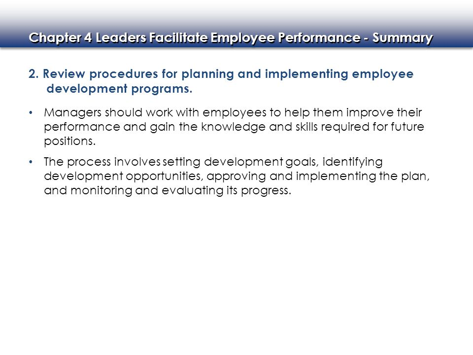 2. Review procedures for planning and implementing employee development programs.