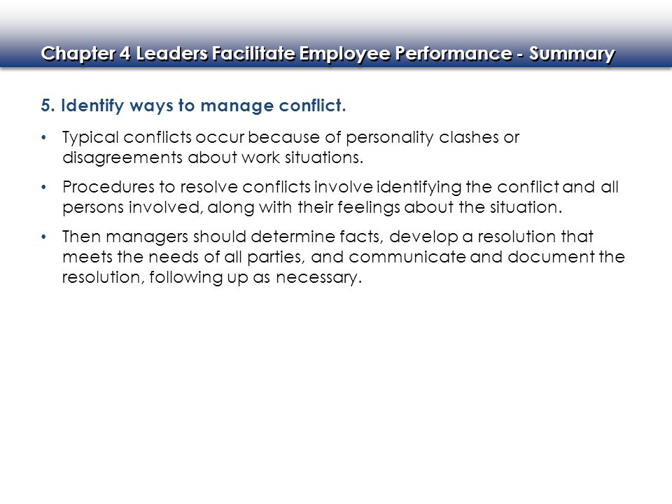 5. Identify ways to manage conflict.
