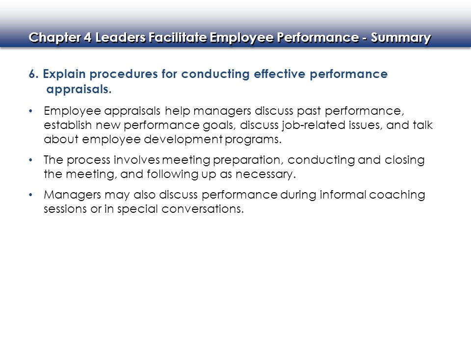 6. Explain procedures for conducting effective performance appraisals.