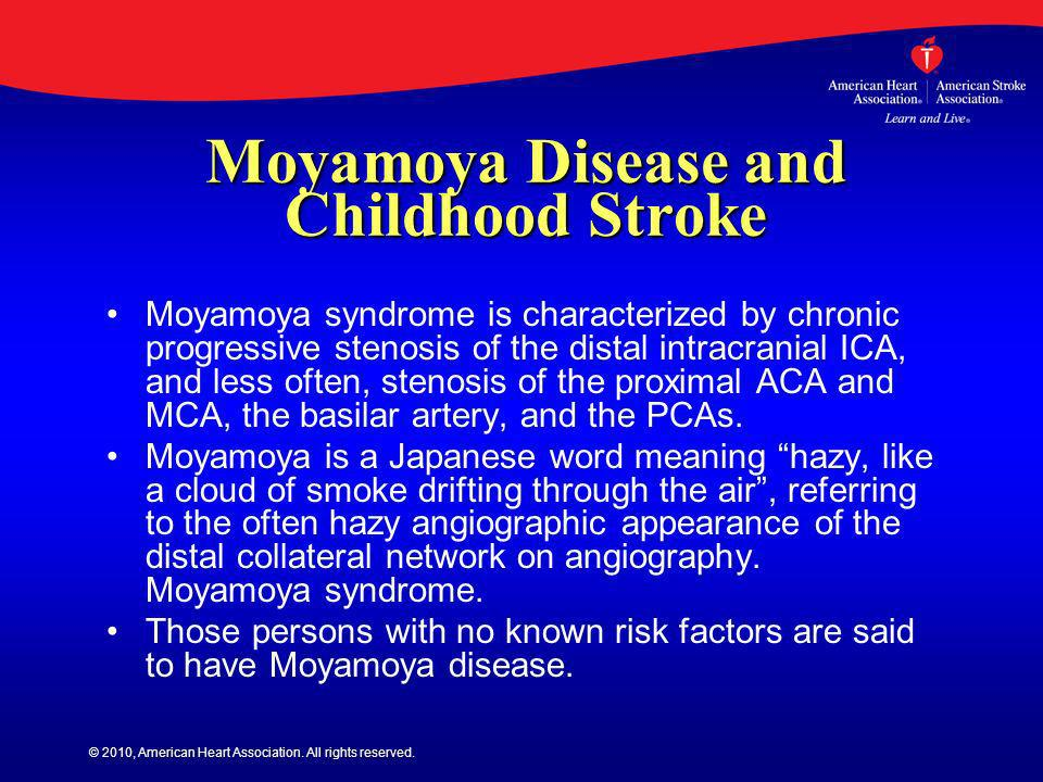 Moyamoya Disease and Childhood Stroke