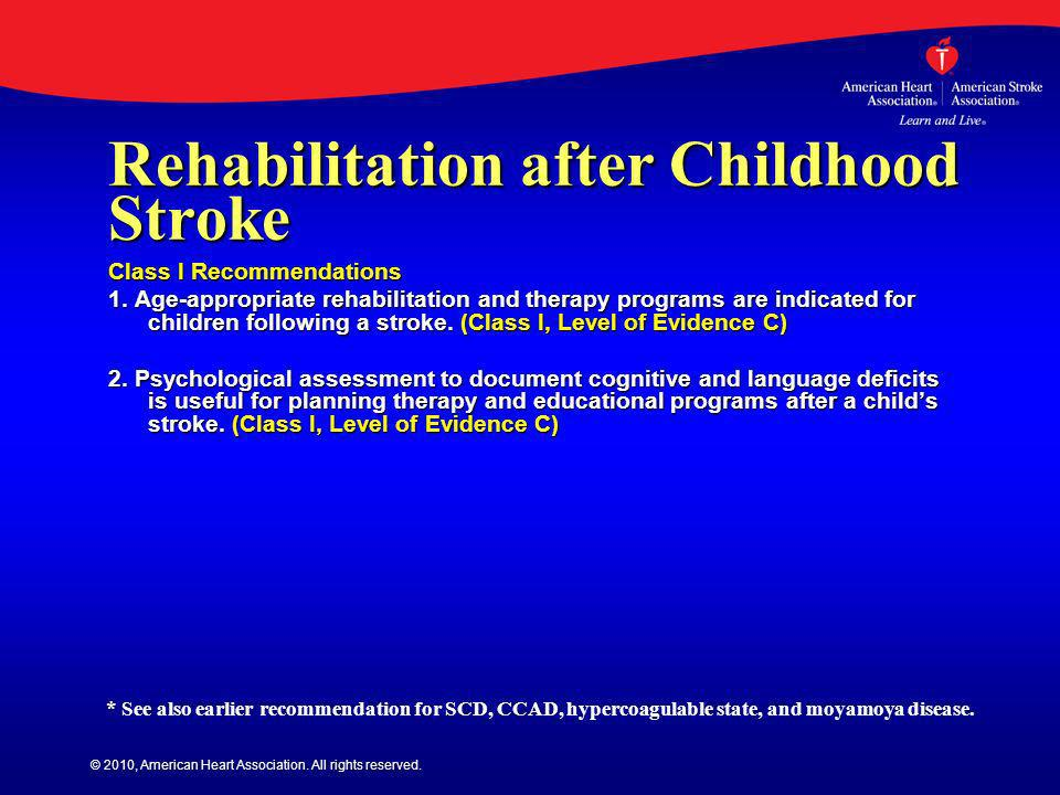Rehabilitation after Childhood Stroke