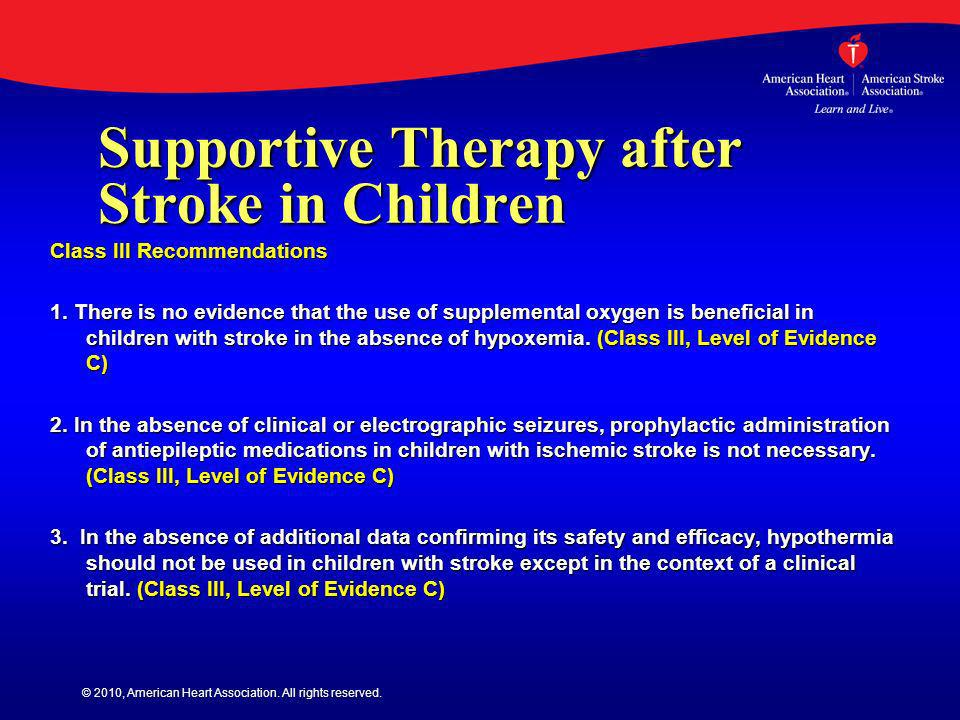 Supportive Therapy after Stroke in Children