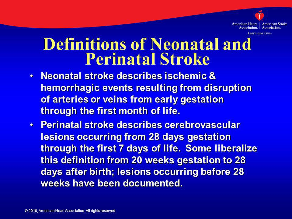Definitions of Neonatal and Perinatal Stroke