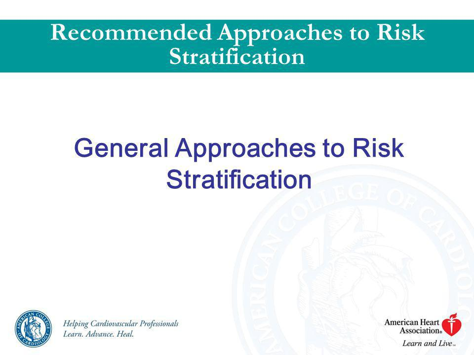 General Approaches to Risk Stratification