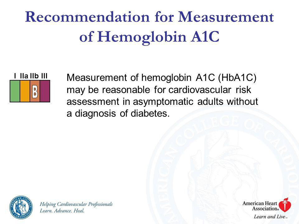 Recommendation for Measurement of Hemoglobin A1C