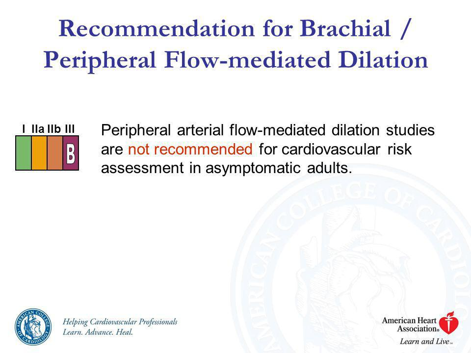 Recommendation for Brachial / Peripheral Flow-mediated Dilation