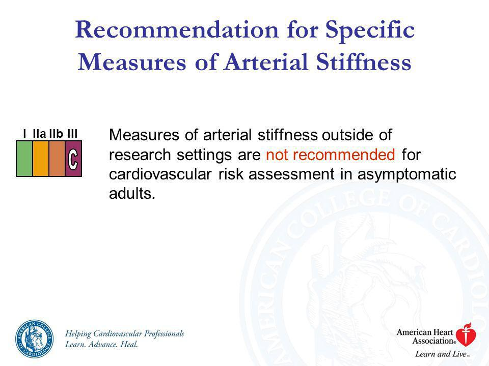 Recommendation for Specific Measures of Arterial Stiffness