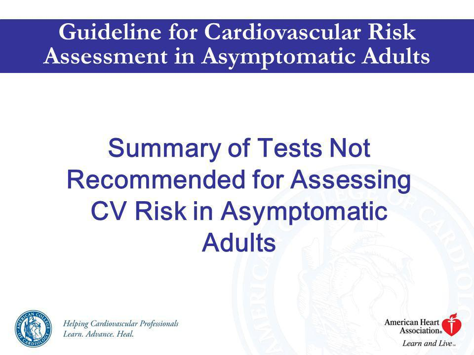 Guideline for Cardiovascular Risk Assessment in Asymptomatic Adults