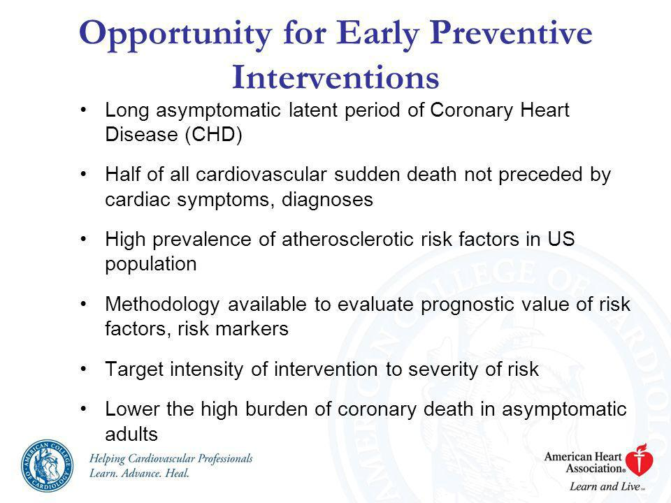 Opportunity for Early Preventive Interventions