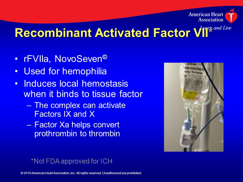 Recombinant Activated Factor VII*