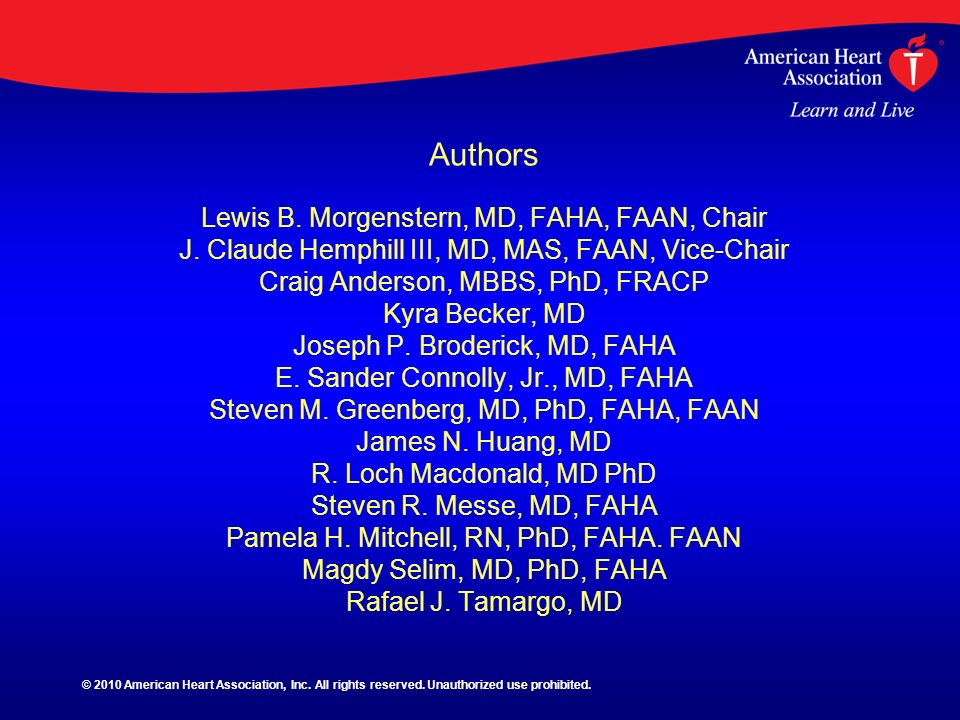 Authors Lewis B. Morgenstern, MD, FAHA, FAAN, Chair J