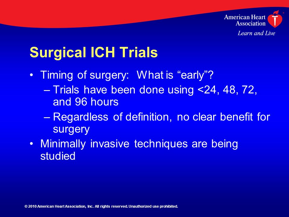 Surgical ICH Trials Timing of surgery: What is early