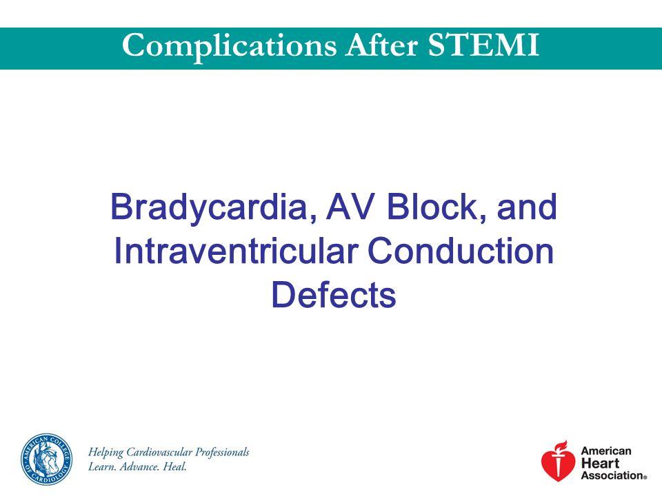 Bradycardia, AV Block, and Intraventricular Conduction Defects
