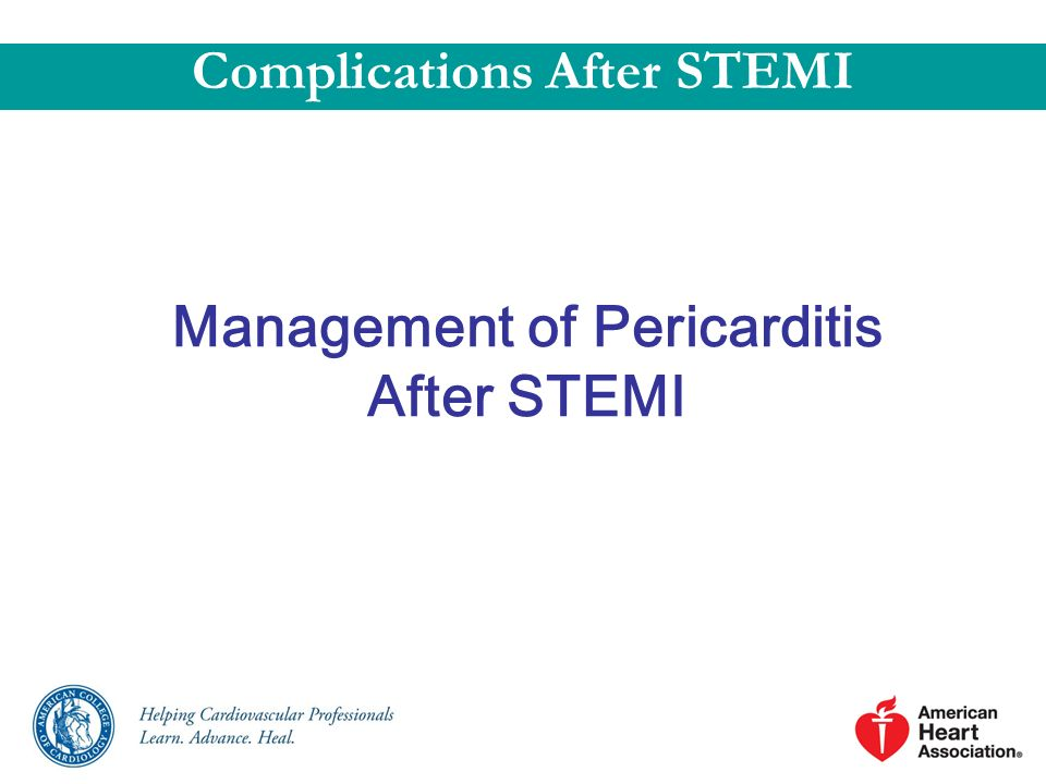 Complications After STEMI Management of Pericarditis After STEMI