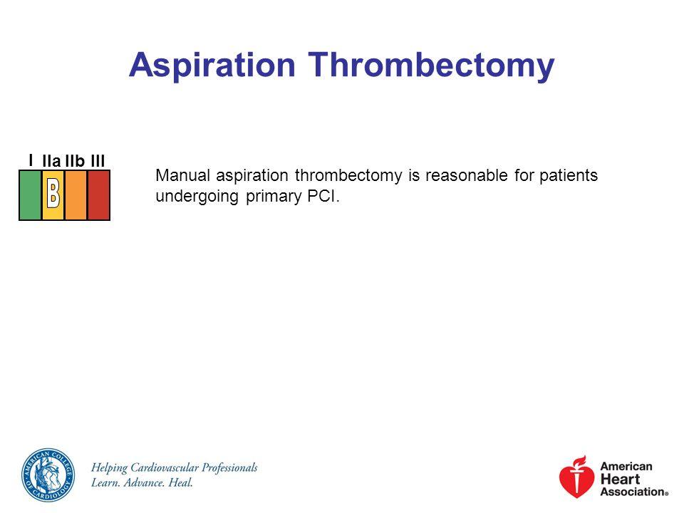 Aspiration Thrombectomy