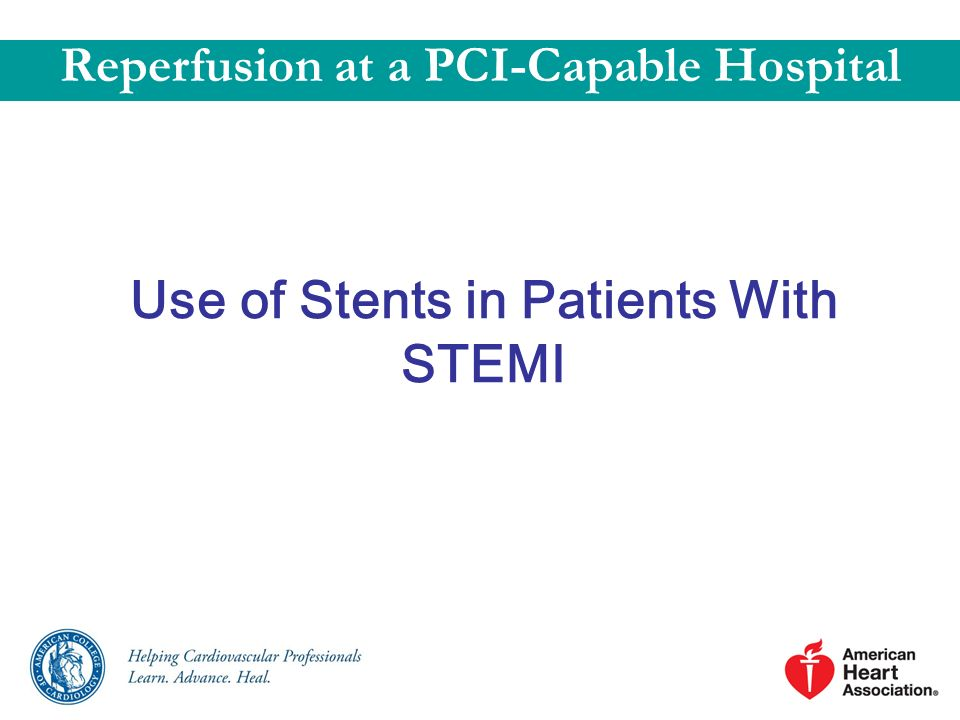 Use of Stents in Patients With STEMI