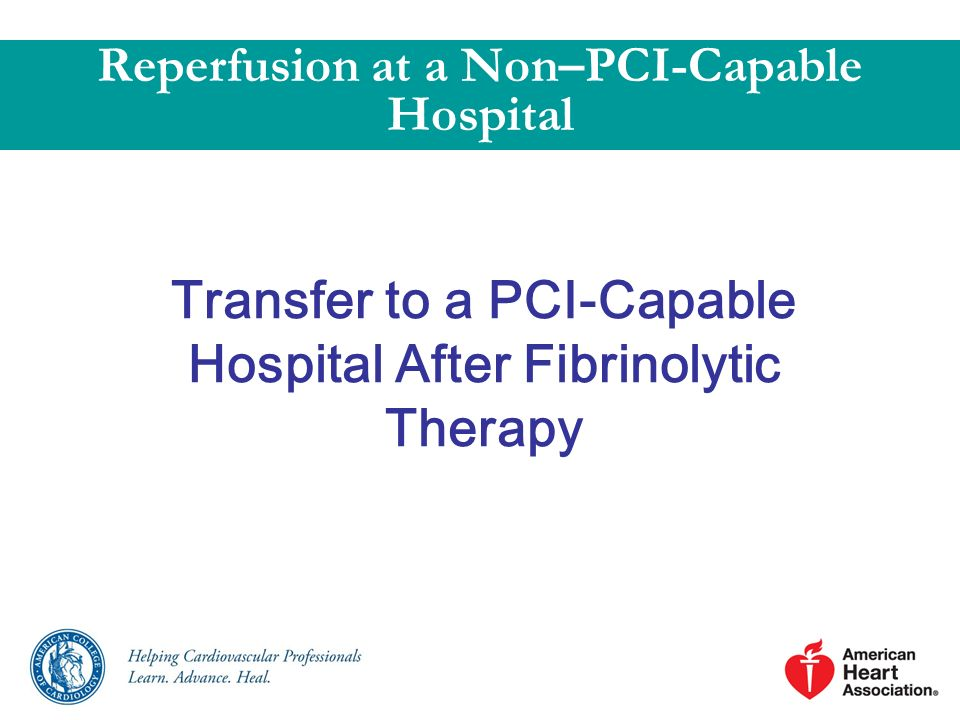 Transfer to a PCI-Capable Hospital After Fibrinolytic Therapy