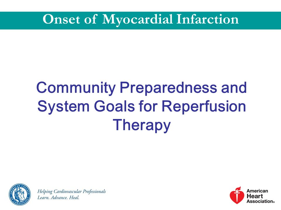Community Preparedness and System Goals for Reperfusion Therapy