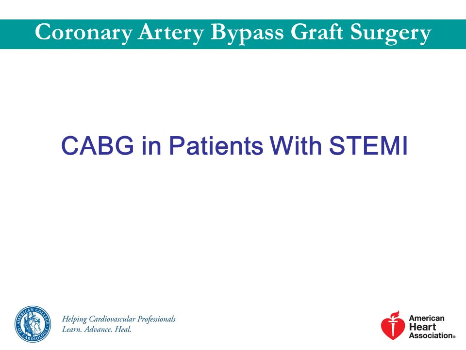 Coronary Artery Bypass Graft Surgery CABG in Patients With STEMI