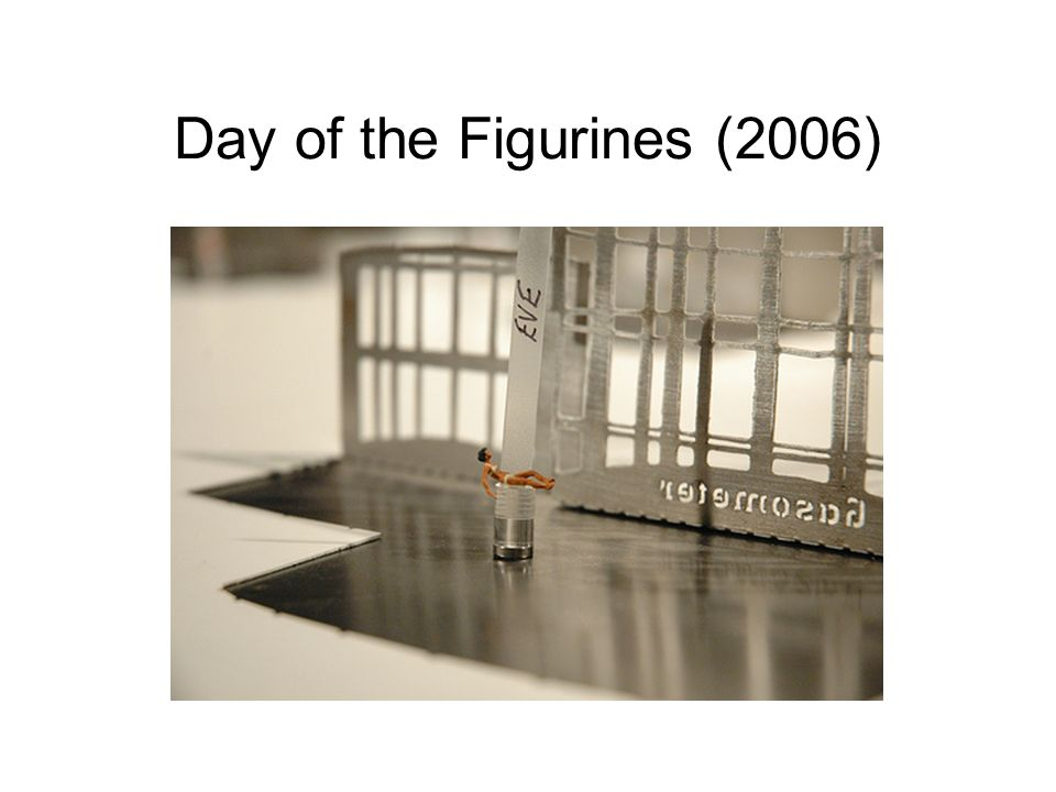 Day of the Figurines (2006)