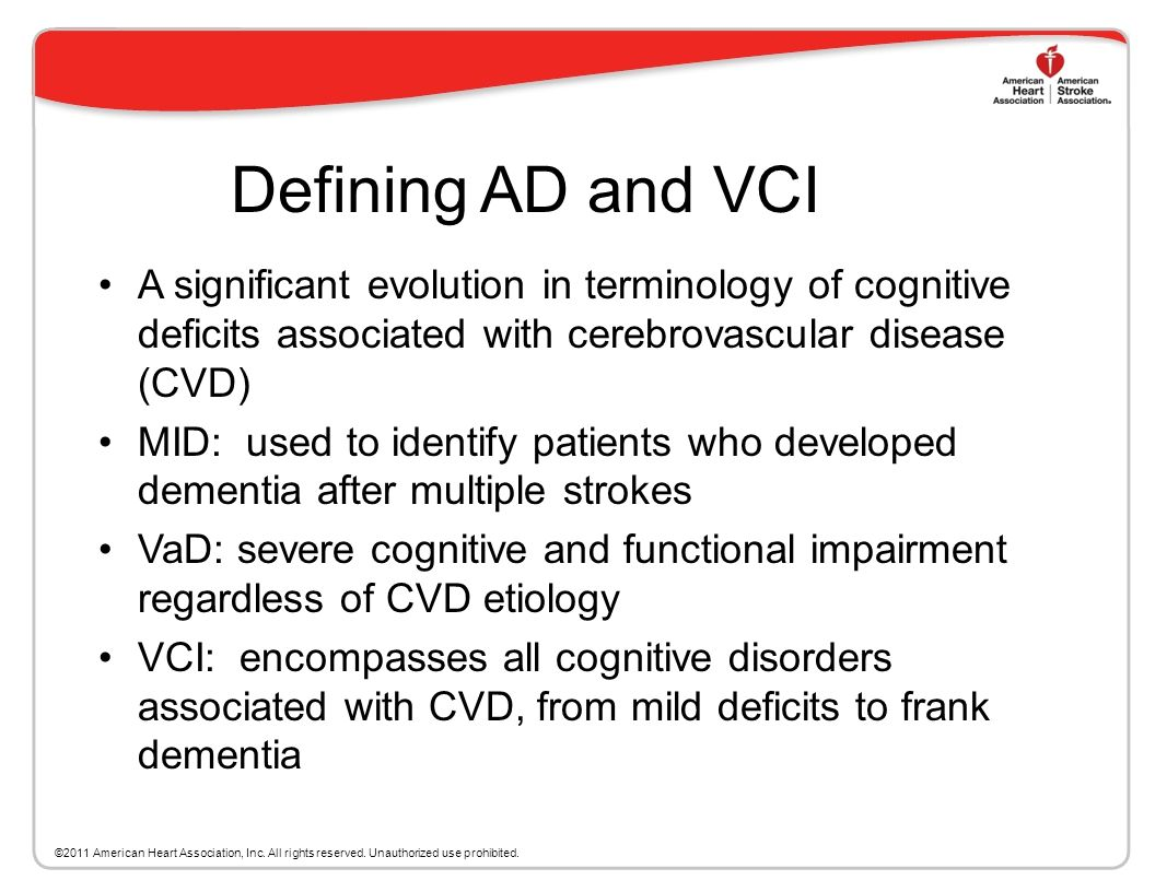 Defining AD and VCI A significant evolution in terminology of cognitive deficits associated with cerebrovascular disease (CVD)