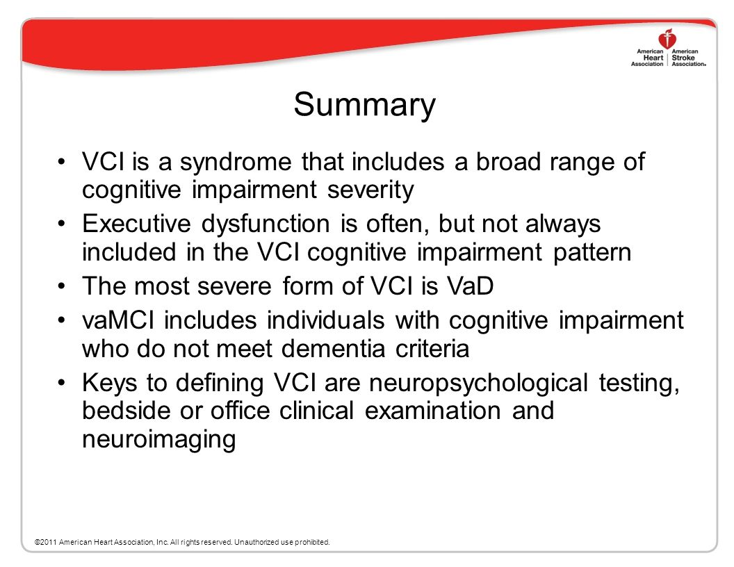 Summary VCI is a syndrome that includes a broad range of cognitive impairment severity.