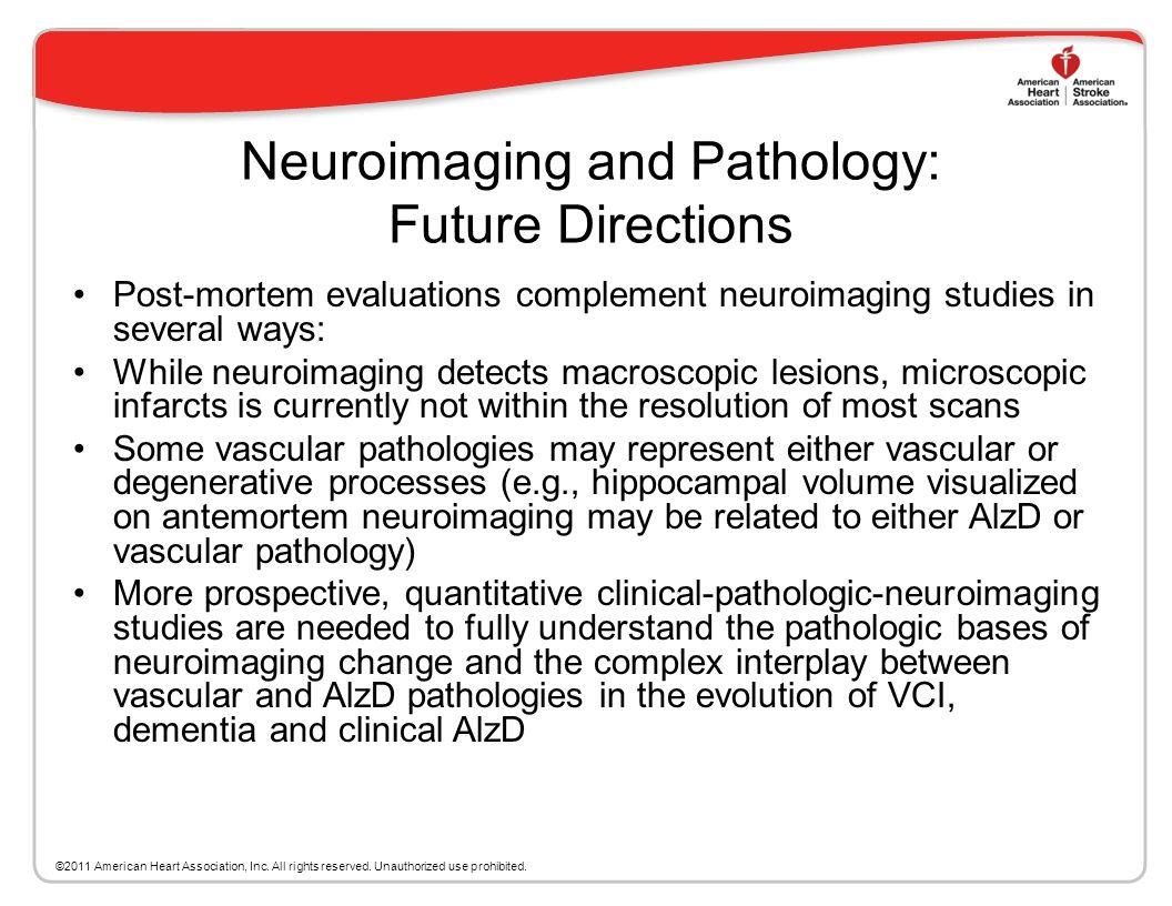 Neuroimaging and Pathology: Future Directions