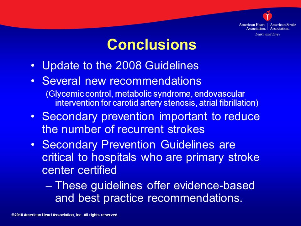 Conclusions Update to the 2008 Guidelines Several new recommendations