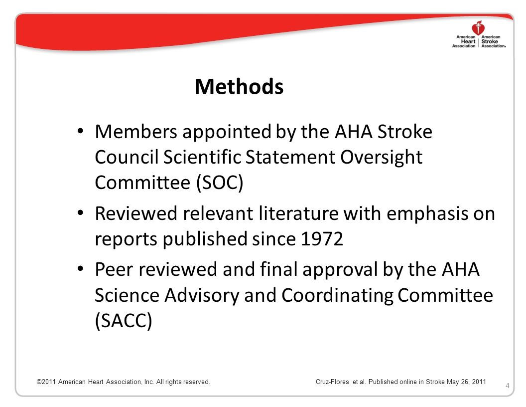 Methods Members appointed by the AHA Stroke Council Scientific Statement Oversight Committee (SOC)
