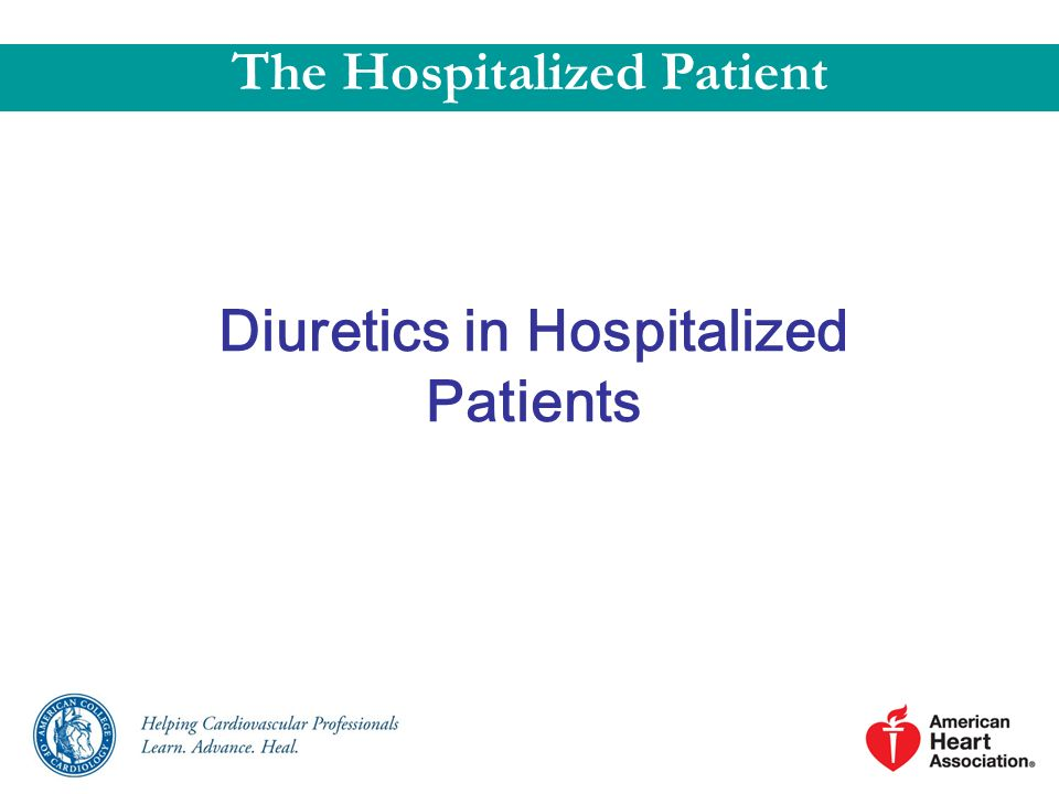 The Hospitalized Patient Diuretics in Hospitalized Patients