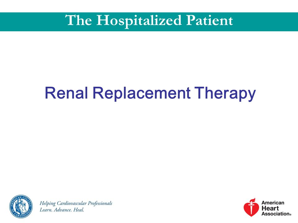 The Hospitalized Patient Renal Replacement Therapy