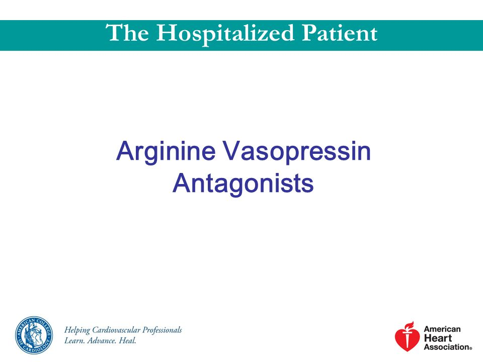 The Hospitalized Patient Arginine Vasopressin Antagonists