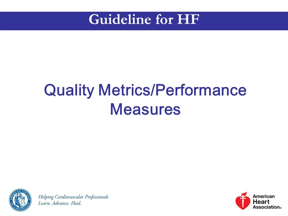 Quality Metrics/Performance Measures