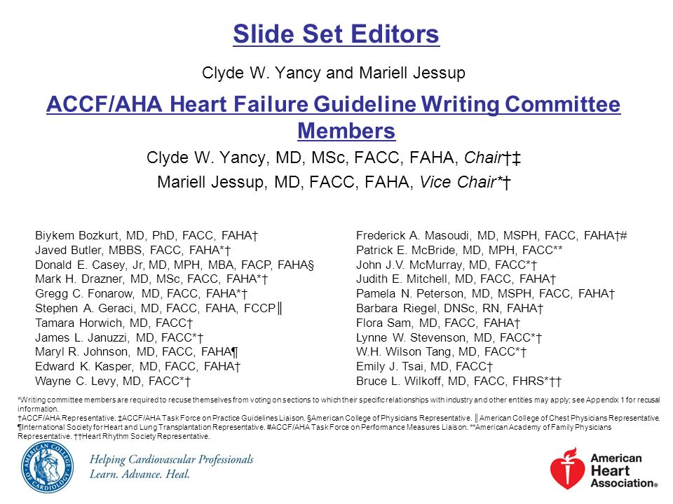 ACCF/AHA Heart Failure Guideline Writing Committee Members