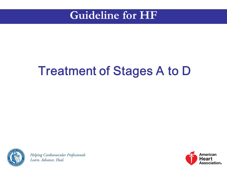 Treatment of Stages A to D