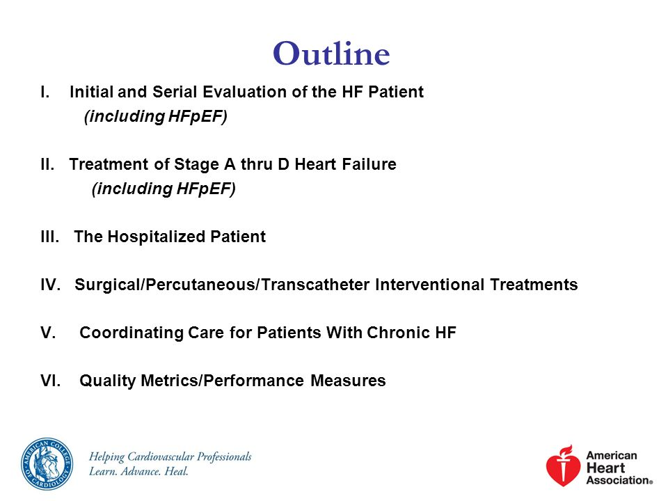 Outline Initial and Serial Evaluation of the HF Patient