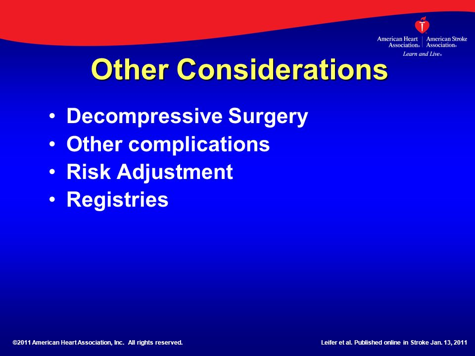 Other Considerations Decompressive Surgery Other complications