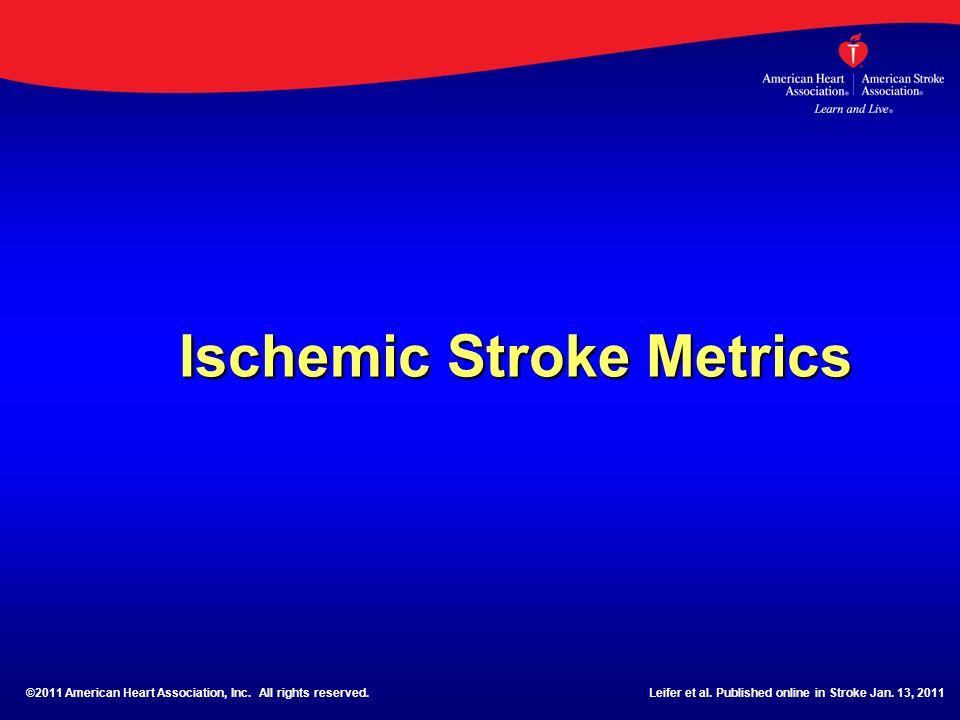 Ischemic Stroke Metrics