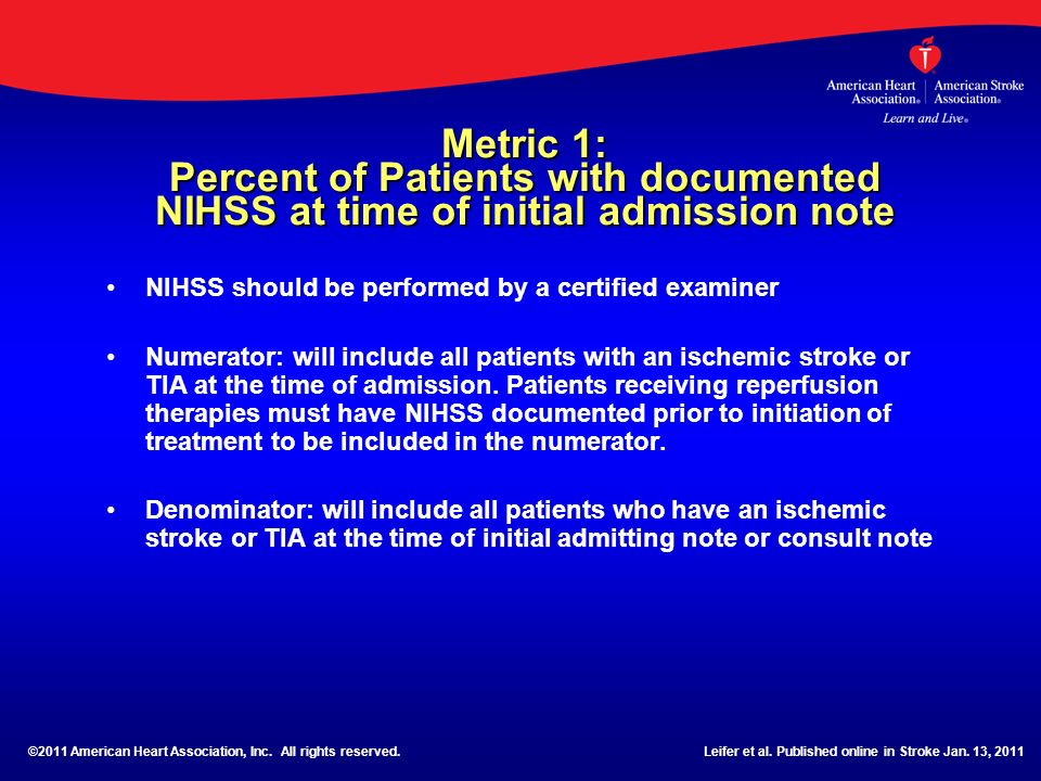 Metric 1: Percent of Patients with documented NIHSS at time of initial admission note