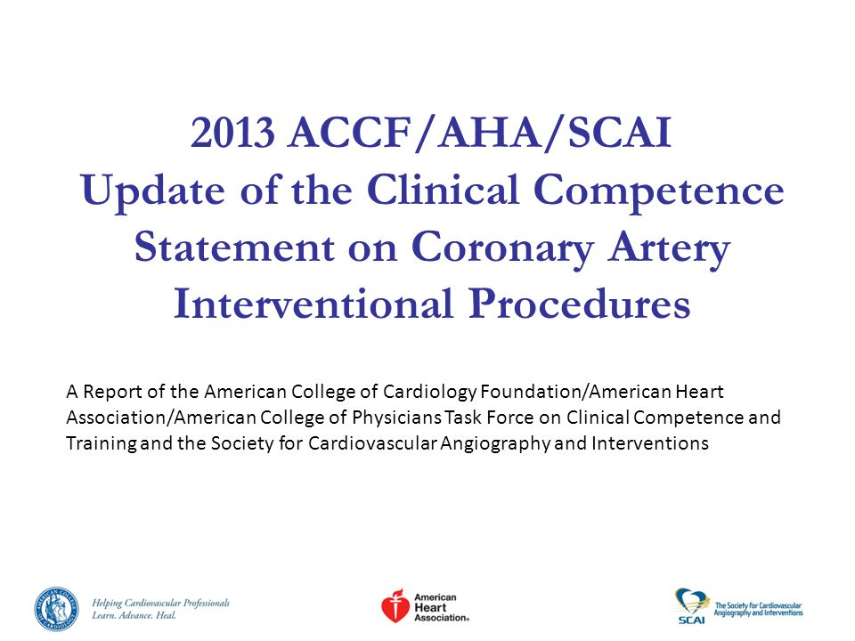 2013 ACCF/AHA/SCAI Update of the Clinical Competence Statement on Coronary Artery Interventional Procedures