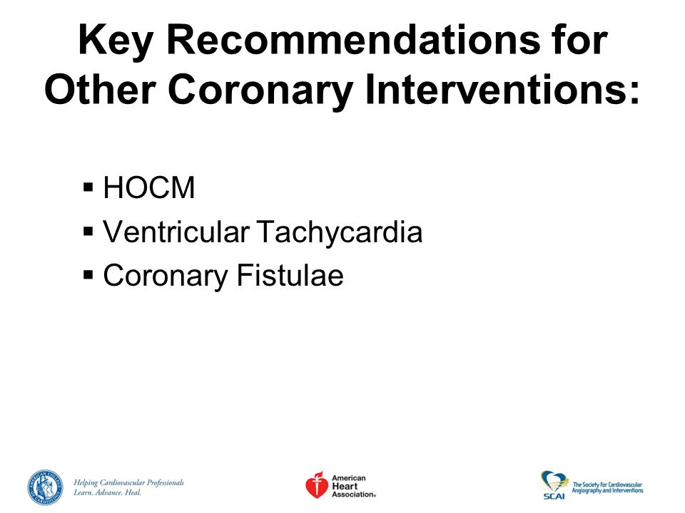 Key Recommendations for Other Coronary Interventions: