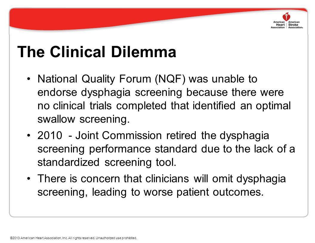 The Clinical Dilemma