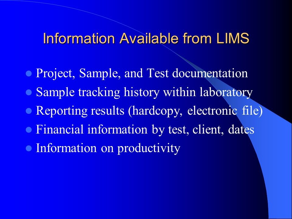 Information Available from LIMS