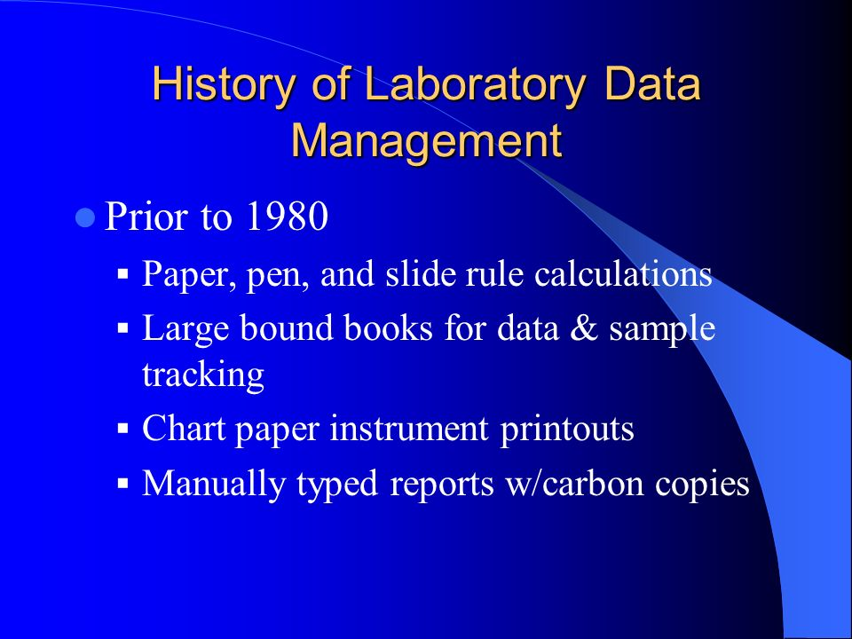 History of Laboratory Data Management