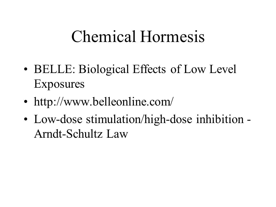 Chemical Hormesis BELLE: Biological Effects of Low Level Exposures