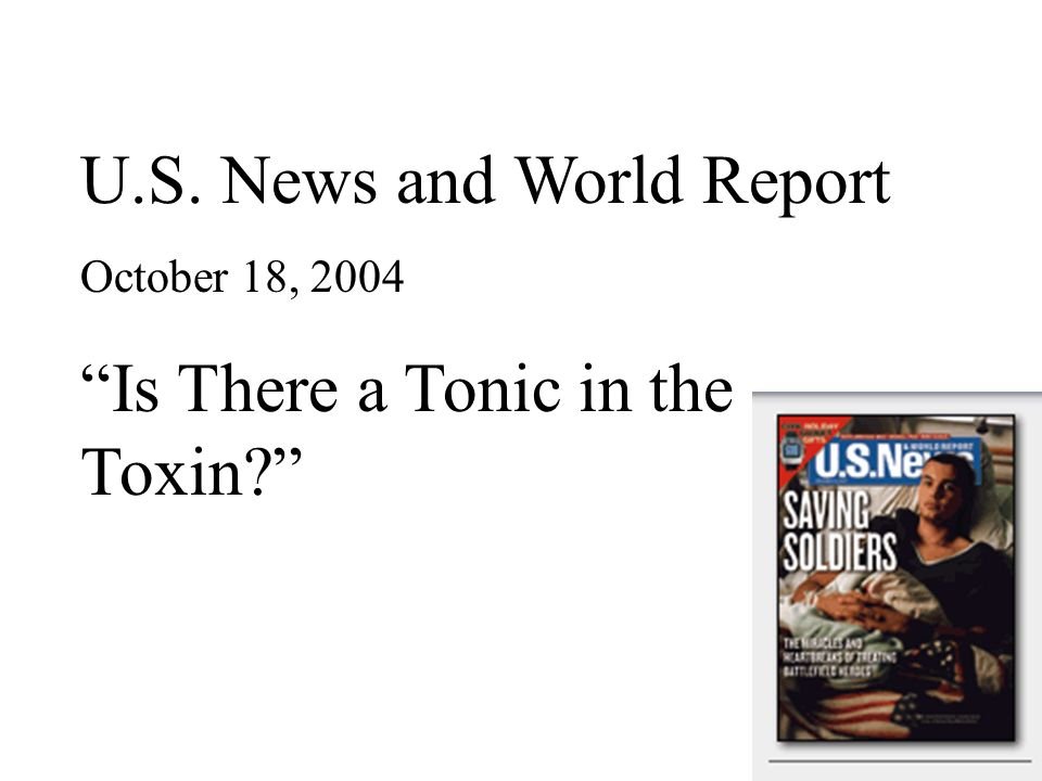 U.S. News and World Report Is There a Tonic in the Toxin