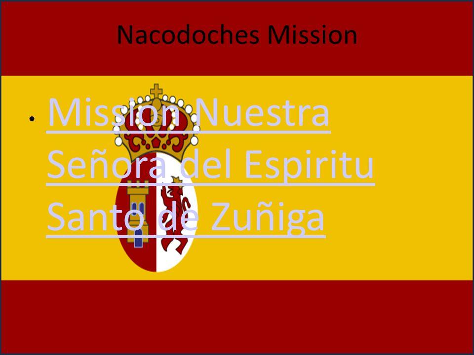 Mission Nuestra Señora del Espiritu Santo de Zuñiga